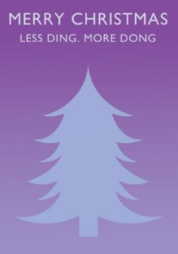 Less Ding. More Dong